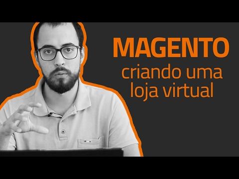 Talk #28 - Magento: criando uma loja virtual