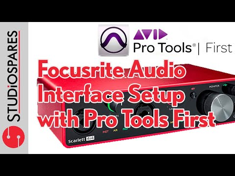 Setup Pro Tools First with your Focusrite Audio Interface