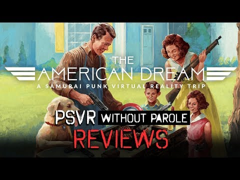The American Dream | PSVR Review
