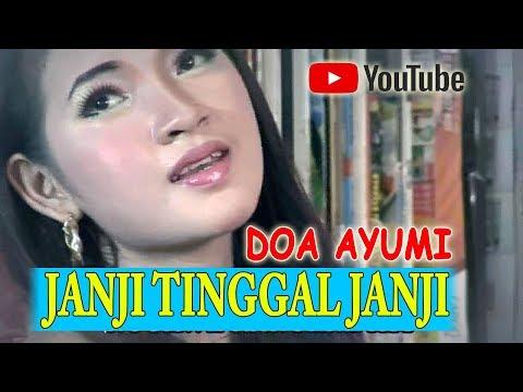 JANJI TINGGAL JANJI DOA AYUMI Official Music Video
