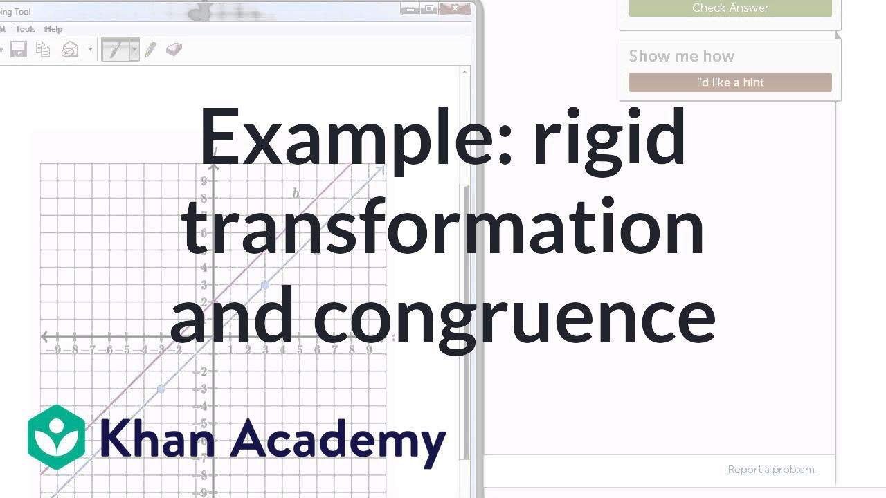 Example of rigid transformation and congruence | Congruence | Geometry |  Khan Academy