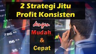 Profit Konsisten Dengan 2 Langkah II Consistent Profit With 2 Steps
