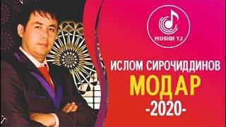 Islom Sirojiddinov - Modar 2020   Ислом Сирочиддинов - Модар 2020