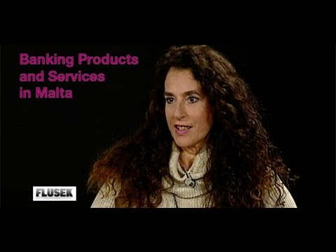 Banking Services and Products in Malta