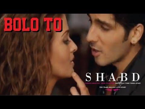 Shabd - Bolo To