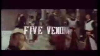 Five Deadly Venoms Trailer aka Five Venoms [1978}