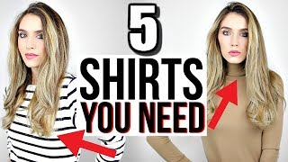 5 Shirts Every Woman NEEDS In Their Closet NOW!