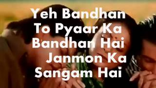 Yeh Bandhan To-Modified with Sad Version-Karaoke & Lyrics-Karan Arjun