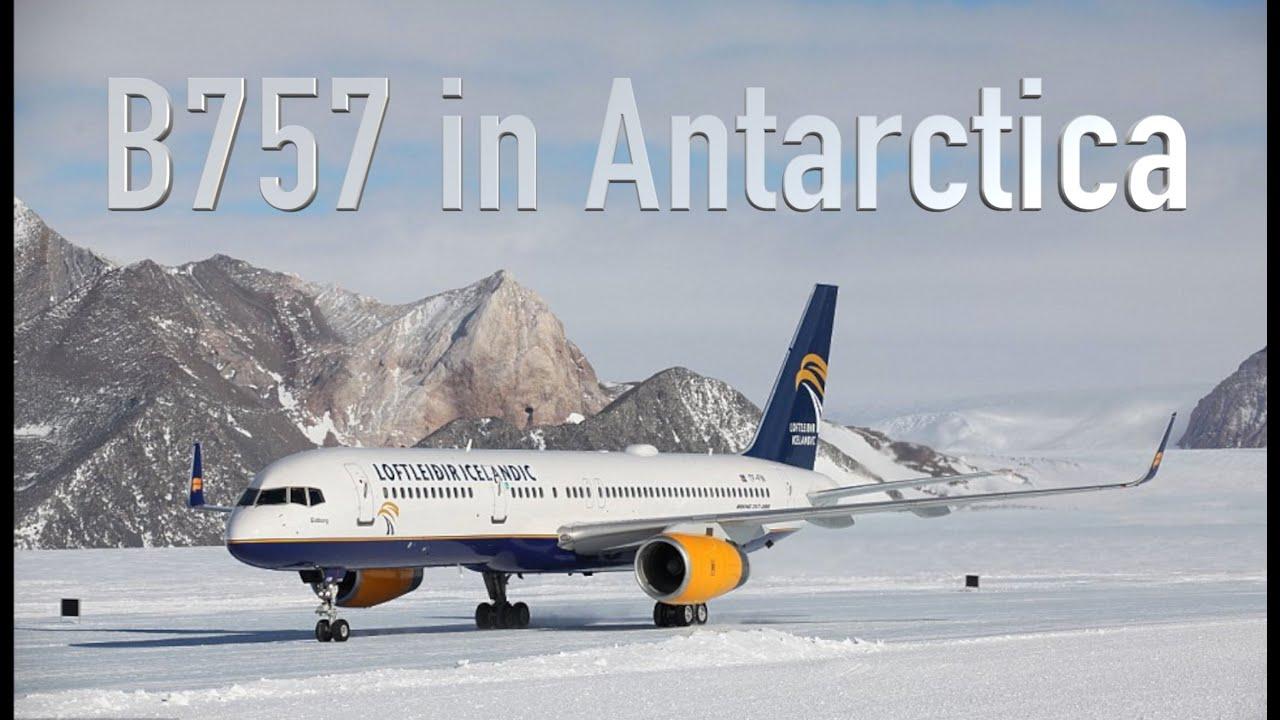 b757 landing in antarctica youtube