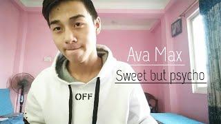 Ava Max - Sweet But Psycho (Jeevan Tamang Cover)