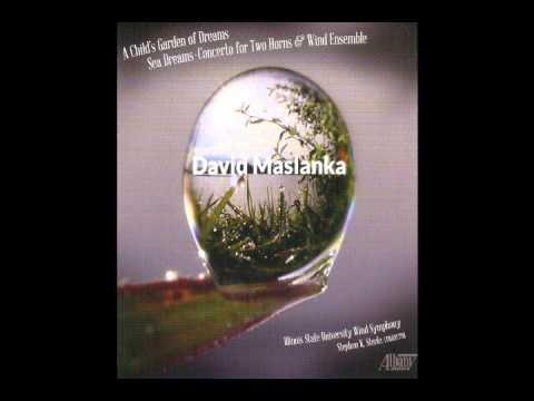 "DAVID MASLANKA: ""Sea Dreams"" - Movement II"