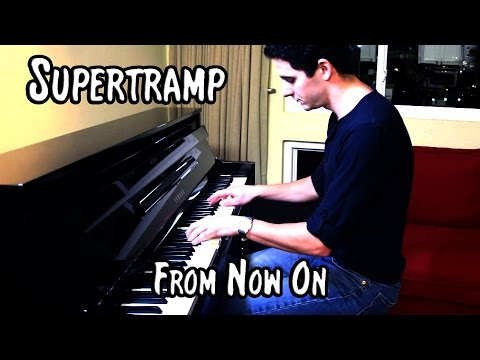 Supertramp - From Now On (piano cover & free sheet music)
