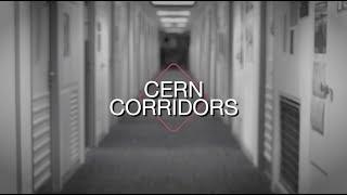 Introducing #CERNcorridors