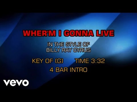 Billy Ray Cyrus - Wher'm I Gonna Live (Karaoke)