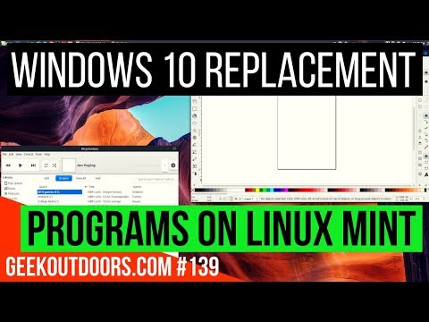 Windows 10 Replacement Programs on Linux Mint #Geekoutdoors.com EP139