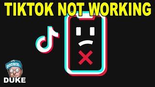 TikTok Not Working? Down?