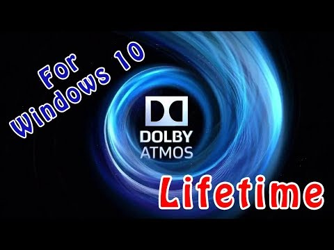 Dolby Atmos For Your Windows 10 Lifetime
