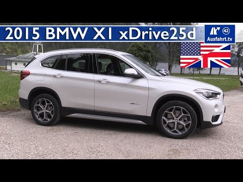 2015 BMW X1 xDrive25d (F48) - Test, Test Drive and In-Depth Review (English)