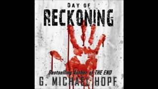 Day of Reckoning by G. Michael Hopf