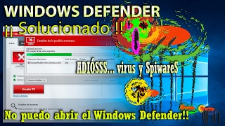 (SOLUCIONADO) WINDOWS DEFENDER no abre