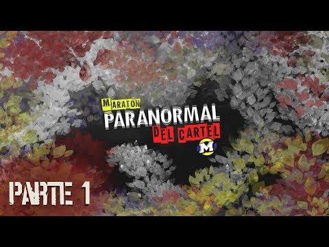 Maratón de El Cartel Paranormal - Parte 1