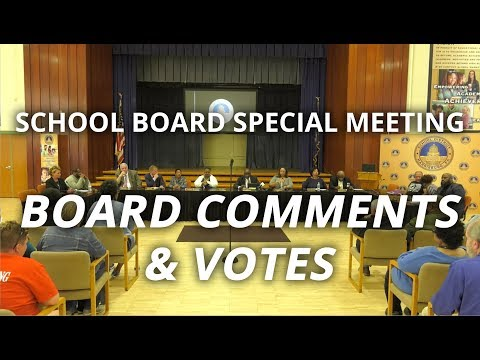School Board comments & votes | Special meeting