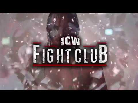 ICW Fight Club Intro - May 2018