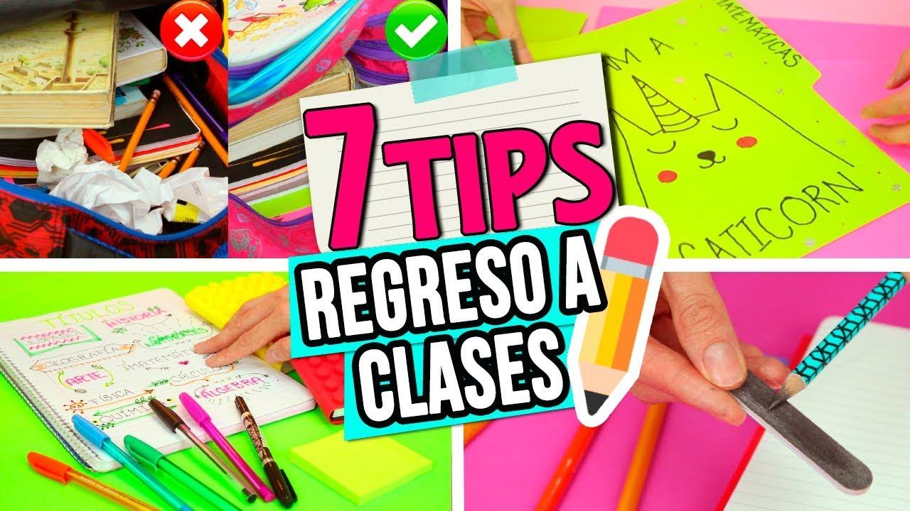 7 Tips Para El Regreso A Clases Que Debes Probar En El