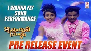 I Wanna Fly Song Performance Krishnarjuna Yudham
