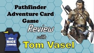 Pathfinder Adventure Card Game Review - with Tom Vasel