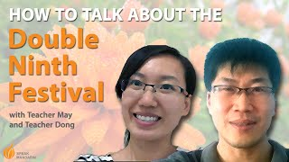 How talk about China Double Nine Festival Mandarin Chinese