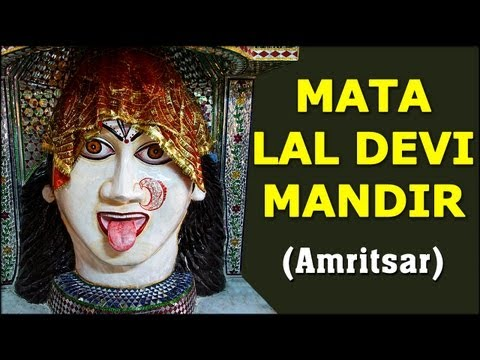 Darshan Of Mata Lal Devi Mandir - Amritsar - Temple Tours Of India