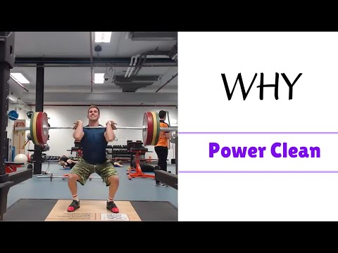 Power Clean: Why Power Clean?
