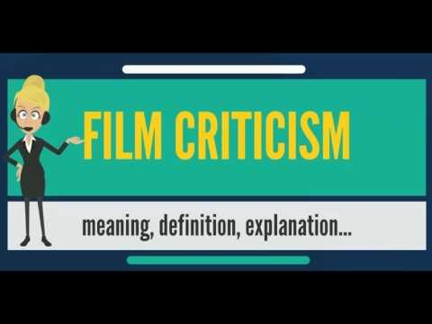 What Is Film Criticism What Does Film Criticism Mean Film Criticism Meaning Explanation Youtube