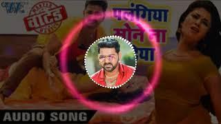 Pawan Singh New Dj Song Palangiya ye Piya Sone na Diya Hard Dj Toing Mix Dj Surendra Kumar maulaganj