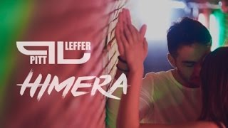 Pitt Leffer - Himera ( Official Music Video )