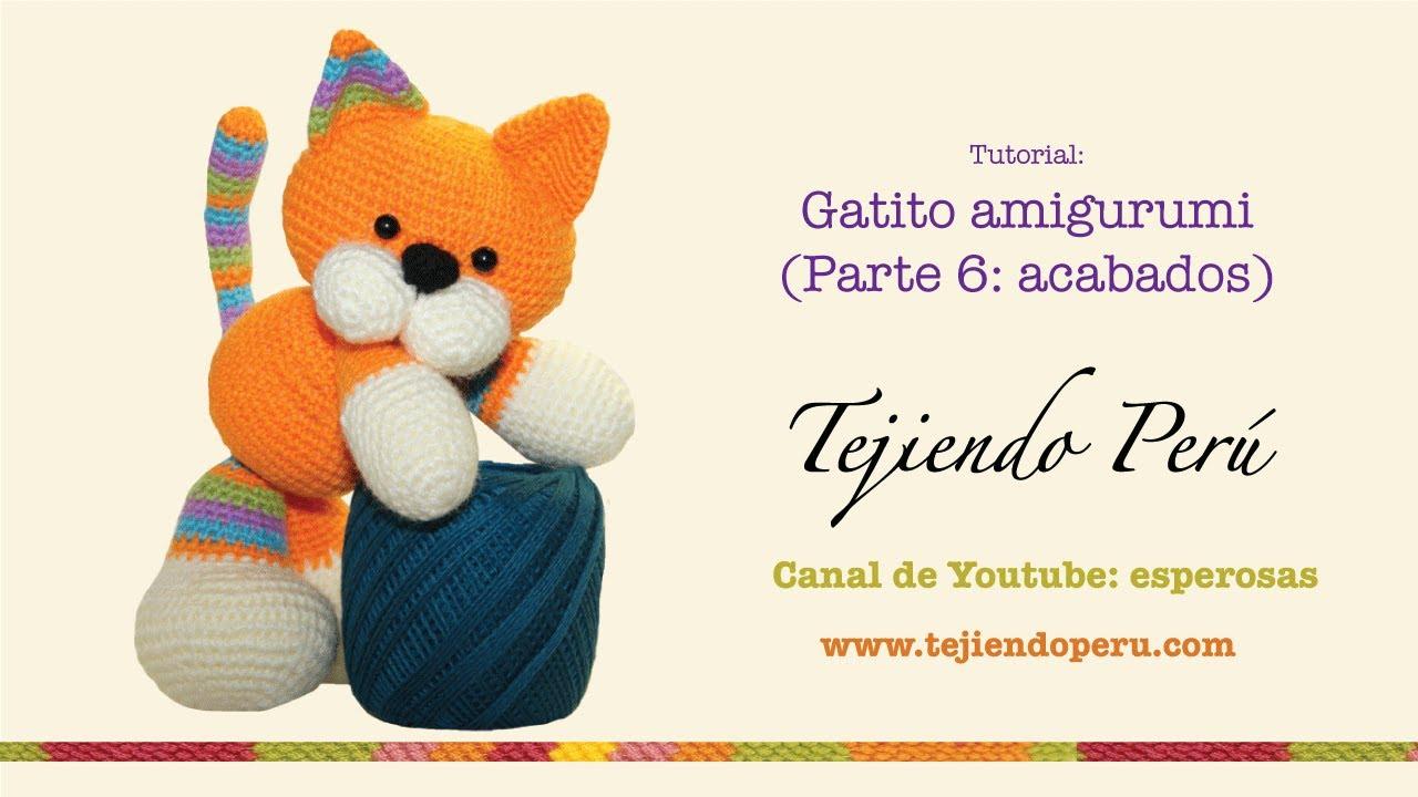 Gatito amigurumi (kitten) Parte 6: acabados - YouTube