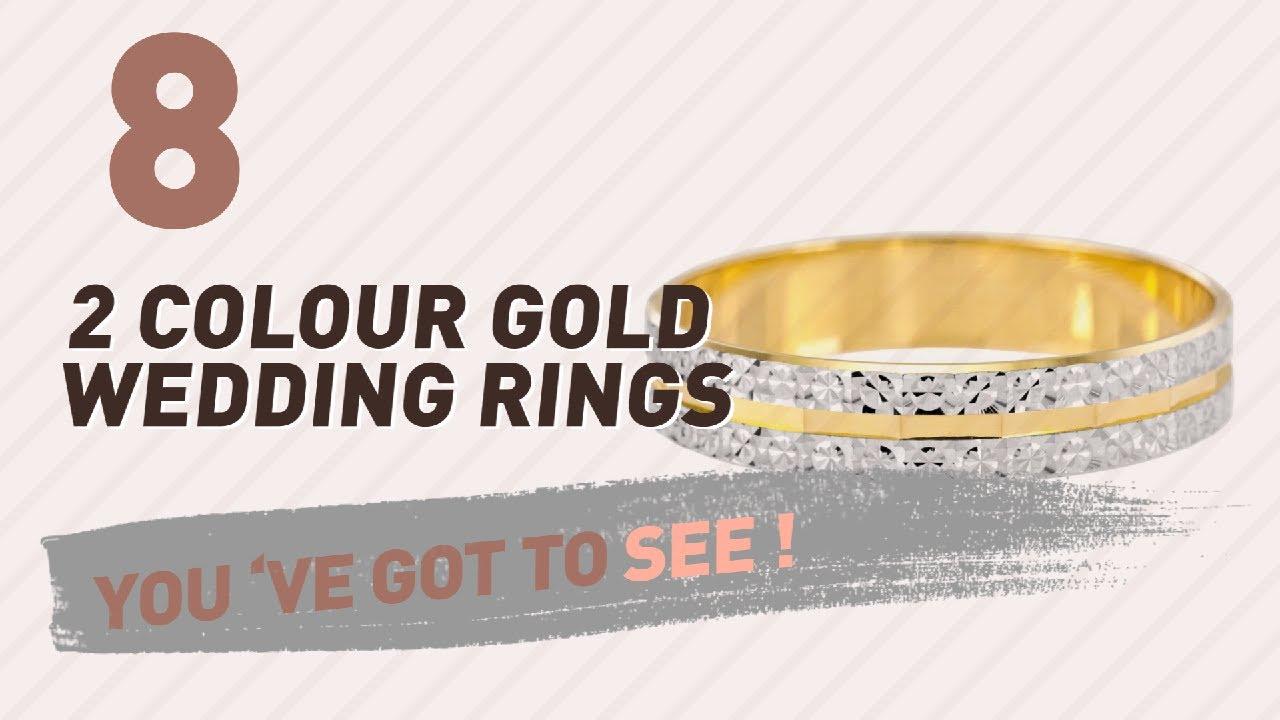 2 Colour Gold Wedding Rings Top 10 Collection Uk New Por 2017
