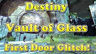Destiny - SOLO Vault of Glass First Door Glitch!