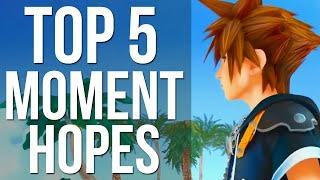 Kingdom Hearts 3 - Top 5 Moment Hopes