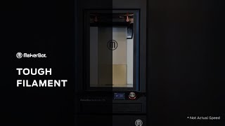 Introducing MakerBot Tough 3D Printing Filament