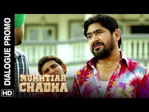 Mukhtiar Paaji trolls Hussain   Mukhtiar Chadha   Dialogue Promo
