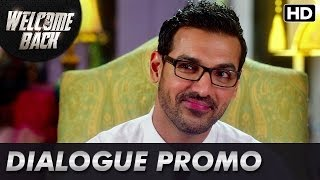 Ajju Bhai can be too honest! (Dialogue Promo)   Welcome Back