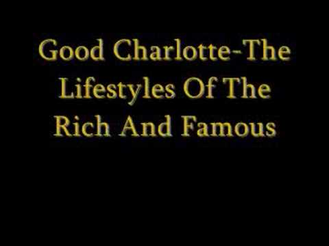 Good Charlotte-Lifestyles Of The Rich And Famous