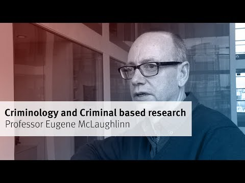 Criminology and Criminal Justice based research in the Department of Sociology at City