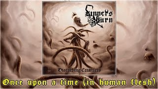 Sinners Burn - Once upon a time (in human flesh)