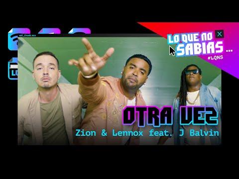 """Lo Que No Sabías de """"Otra Vez"""" – Zion y Lennox ft. J Balvin"""