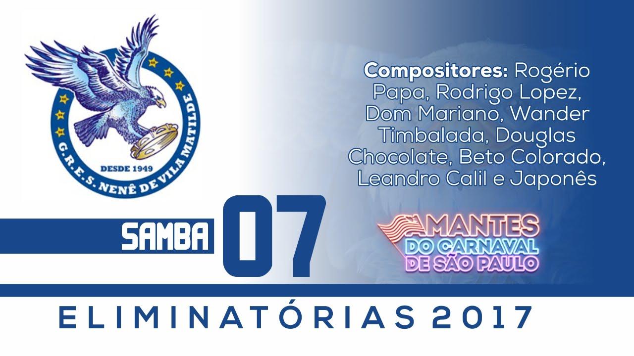 Download Samba concorrente Nenê de Vila Matilde 2017 - Samba 07