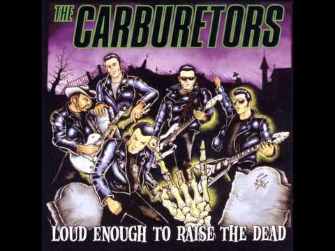 THE CARBURETORS   Rock'n'Roll is King