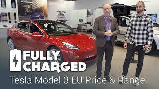 Tesla Model 3 EU price and range | Fully Charged